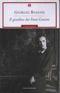 Bassani giorgio il giardino dei finzi contini - Il giardino dei finzi contini libro ...