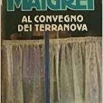 """Maigret al """"Convegno dei Terranova"""""""