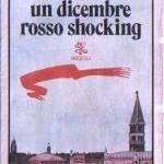 A Venezia...un dicembre rosso shocking