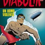 Diabolik:un uomo violento