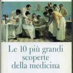 Le 10 più grandi scoperte della medicina