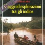 Viaggi ed esplorazioni tra gli indios