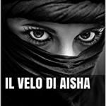 Firmo, Flavio - Il velo di Aisha