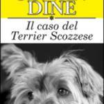 La tragedia in casa Coe/Il caso del terrier scozzese