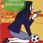 Gioco pericoloso (Lolita Lobosco 04)