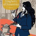 Spaghetti all'assassina (Lolita Lobosco 05)