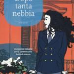 Genisi, Gabriella - Dopo tanta nebbia (Lolita Lobosco 07)
