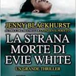 La strana morte di Evie White