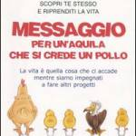 Messaggio per un'aquila che si crede un pollo
