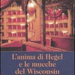L'anima di Hegel e le mucche del Wisconsin