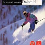 Le nevi delle Dolomiti