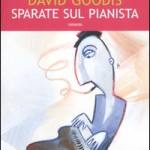 Sparate sul pianista