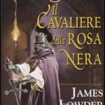 Il cavaliere della rosa nera