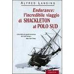 * Endurance. L'incredibile viaggio di Shackleton al Polo Sud