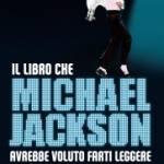 Il libro che Michael Jackson avrebbe voluto farti leggere