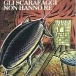 Gli scarafaggi non hanno re