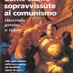come-siamo-sopravvissute-al-comunismo