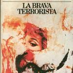 La brava terrorista