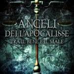Angeli dell'Apocalisse/Tra il bene e il male