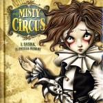 Misty Circus. Vol. 1: Sasha, il piccolo Pierrot