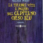 Le 13 vite e mezzo del capitano Orso Blu