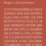 Magari disturbiamo