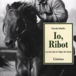 Io, Ribot - La mia vita da Figlio del Vento