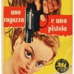 Una ragazza e una pistola