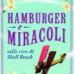 Hamburger e miracoli sulle rive di Shell Beach