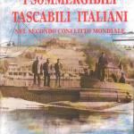 I sommergibili tascabili italiani nel secondo conflitto mondiale