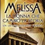 Melissa - La donna che cambi� la storia