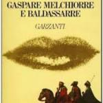 Gaspare, Baldassarre e Melchiorre