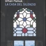 Pamuk, Orhan - La casa del silenzio
