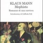 Mephisto, romanzo di una carriera