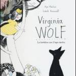 Virginia Woolf: la bambina con il lupo dentro