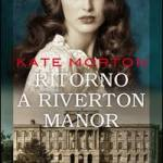 Ritorno a riverton manor.