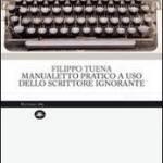 Manualetto pratico ad uso dello scrittore ignorante