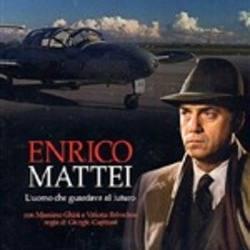 Enrico Mattei. L'uomo che guardava al futuro
