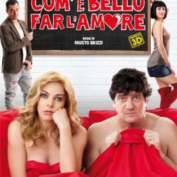 Brizzi, Fausto - Com'è bello far l'amore.