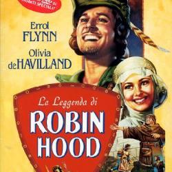 Curtiz, Michael; Keighley, William - La leggenda di Robin Hood