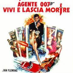 - 007, Vivi e lascia morire